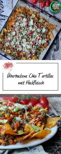 Überbackene Chio Tortillas mit Hackfleisch   Werbung   Rezept   Partyfood