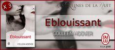 Les Reines de la Nuit: Concours : 3 exemplaires d'Éblouissant de Colleen ...