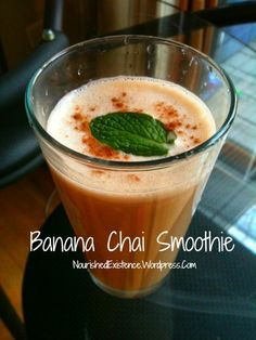 Nourished existence: Banana #Chai #Smoothie
