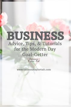 Strategies, Advice, Tips, & Tutorials for the Modern Day Goal-Getter. Creating a life of your dreams in small business.