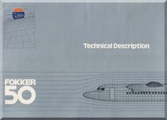Fokker F-50 Aircraft Technical Description Brochure Manual - - Aircraft Reports - Aircraft Manuals - Aircraft Helicopter Engines Propellers Blueprints Publications