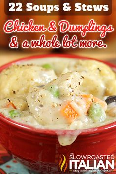 22 Soups and Stews - Comfort Food in a Bowl http://www.theslowroasteditalian.com/2013/02/22-best-ever-soups-stews.html