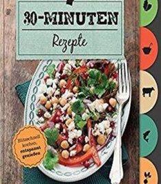 The 50 best glycemic index recipes tasty fresh and easy to make 30 minuten rezepte schnelle rezepte fr den alltag pdf forumfinder Images