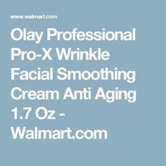 Olay Professional Pro-X Wrinkle Facial Smoothing Cream Anti Aging 1.7 Oz - Walmart.com
