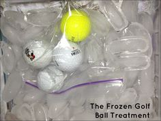 Frozen Golf Balls for helping with planter fasciitis pain