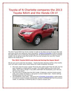 Ever wonder what makes the 2013 Toyota RAV4 a superior model? Check out how it compares to the Honda CR-V - we think you'll be asking for a test drive right away! http://www.slideshare.net/ToyotaofNorthCharlotte/toyota-of-n-charlotte-compares-the-2013-toyota-rav4-to-the-honda-crv-16509738