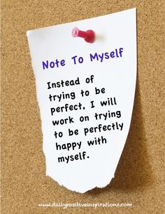 Don't try to be perfect - be perfectly you! For more Daily Positive Inspirations and more visit www.facebook.com/...