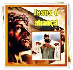 Jesus é Aliança