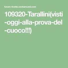 109320-Tarallini(visti-oggi-alla-prova-del-cuoco!!!)