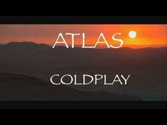 Coldplay - Atlas (lyrics) HD - YouTube