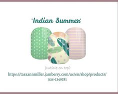 'Indian Summer' now available in my Jamberry marketplace. Link shown in photo…