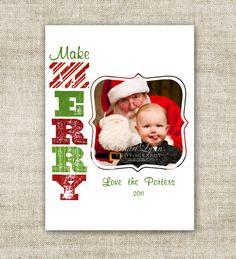 """christmas card holiday greetings family picture card """"make merry""""  @Cardtopia Designs"""