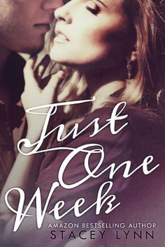 Just One Week (Just One Song Book 2) by Stacey Lynn