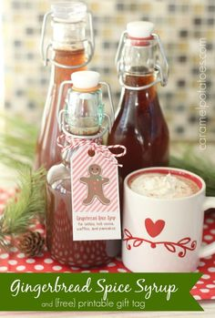 Gingerbread Spice Syrup {and Printable Tag}  Fast and Easy Christmas Gifting!