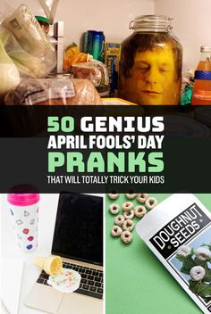 Because if your kids don't learn pranking at home, they'll learn it on the streets.