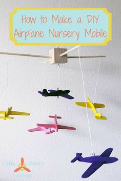 Looking for the perfect DIY nursery decor? This DIY airplane mobile is adorable. With easy to follow instruction you'll be able to create your own in no time.