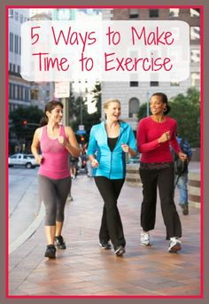 5 Ways to Make Time to Exercise – Even if You Don't Have Time! Here are 5 simple tips every wife and mom can use to make time to exercise. #exercise #healthy