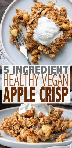 An easy vegan apple crisp using simple whole food ingredients to create an indulgence thats out of this world delicious healthy and gluten free! The post Healthy Vegan Apple Crisp appeared first on Orchid Dessert. Desserts Végétaliens, Desserts Sains, Healthy Vegan Desserts, Vegan Dessert Recipes, Vegan Foods, Whole Food Recipes, Whole Food Desserts, Healthy Crisps, Whole Foods