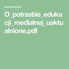 O_potrzebie_edukacji_medialnej_uaktualnione.pdf