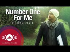 Maher Zain - Number One For Me | Official Music Video | ماهر زين - YouTube