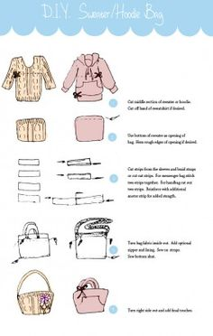DIY Sweater or Hoodie Bag- View website to see more ways to turn t-shirts into cute bags!