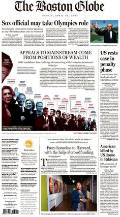 What do you think of this graphic? (Trump makes me giggle.) | The Boston Globe for April 24, 2015, via Today's Front Pages | Newseum #newsdesign #newspapers