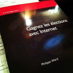 Gagner les élections avec Internet le livre de Philippe Allard    http://erdelcroix.tumblr.com/post/29968717665/philippeallard-pris-avec-instagram