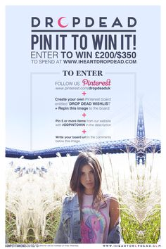 Repin and follow the instructions on this image to be in with a chance to win £200 to spend at www.iheartdropdead.com    Deadline 31/03/13