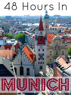 48 Hours in Munich - The Wandering Blonde