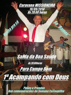 """O PORTAL DA ALMA"": Caravana ""MISSIONEIRA"" 19/09/2014, Saída da Boa Sa..."