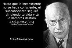 Frases de Carl Gustav Jung - Frases del Inconsciente - Frase Famosa #fabiyrene www.fabiyrene.com #fabiyreneonline