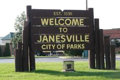 Welcome to Janesville - Lived here when I was little.