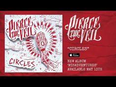 Pierce The Veil - Circles. GUYSSSSSS