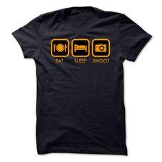 Eat Sleep Shoot Best T Shirt