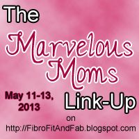 Fibro, Fit and Fab!: The Marvelous Moms Link-Up {Wrap Up}