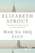 """Mam na imię Lucy"" Elisabeth Strout"