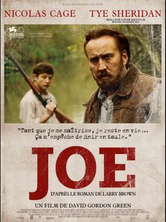 Joe est un film de David Gordon Green avec Nicolas Cage, Tye Sheridan. Synopsis : Dans une petite ville du Texas, l'ex-taulard Joe Ransom essaie d'oublier son passé en ayant la vie de monsieur tout-le-monde : le jour, il travaill