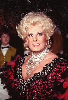 Danny La Rue...OK, so technically he's a man....but an amazing woman also....