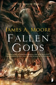 Fallen Gods (The Tides of War, #2) by James A. Moore - Released January 01, 2018 #fantasy #highfantasy