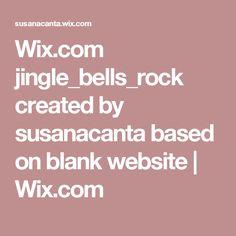 Wix.com jingle_bells_rock created by susanacanta based on blank website | Wix.com