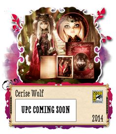 EVER AFTER HIGH - I WANT THIS SO BAD IT HURTS!!! - Unfortunately scalpers are asking a ridiculous price for her (Average $120-140, wtf!?) San Diego Comic Con Exclusive Cerise Wolf 2014