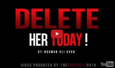 Delete Her Today - Powerful reminder by NAK (VIDEO)