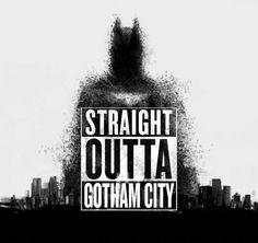 Straight Outta Gotham City
