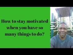 7 areas to looks at in order to stay motivated & making progress when things get tough