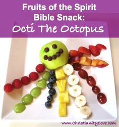 Fruits of the Spirit Activity for Kids: Octi the Octopus (could be adapted for a Godly Play snack activity)