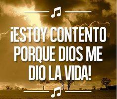 #RhemaMusic  ¡Estoy contento porque Dios me dio la vida! Faith, Frases, Happy, Dios, Words, Loyalty