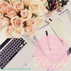 Halfway to Fearless: 12 Useful Websites For Bloggers