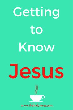 Getting to Know Jesu
