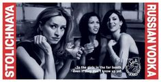 The Print Ad titled GIRLS was done by Publicis & Hal Riney advertising agency for product: Stoli Vodka (brand: Stolichnaya) in United States. It was released in the Jul 2004.
