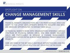 IQ Financial Markets: Spotlight on Change Management | InterQuest Group  In the latest addition to the InterQuest Group slideshare page, IQ Financial Markets share some of their insight into Change Management roles and the kind of skills that are currently in high demand.